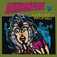 Alexisonfire - Watch Out! (Explicit)