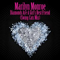 Marilyn Monroe - Diamonds Are A Girl's Best Friend (Swing Cats Mix) - As Heard in the film Burlesque