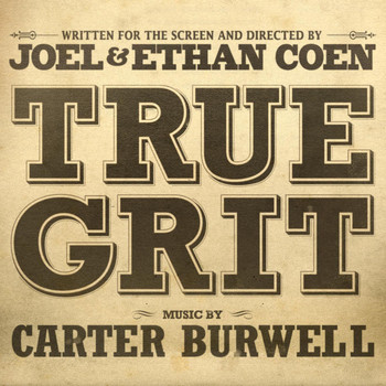 Carter Burwell - True Grit