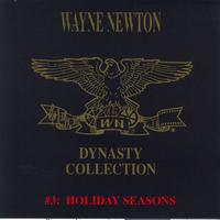 Wayne Newton - The Dynasty Collection 3 - Holiday Season