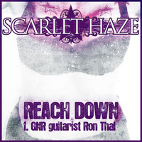 Scarlet Haze - Reach Down (feat. GNR guitarist Ron Thal)