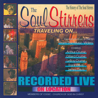 Soul Stirrers - Traveling On…