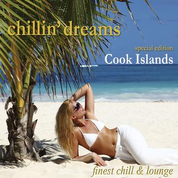 Various Artists - Chillin' Dreams Cook Islands