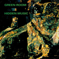 Green Room - Hidden Music