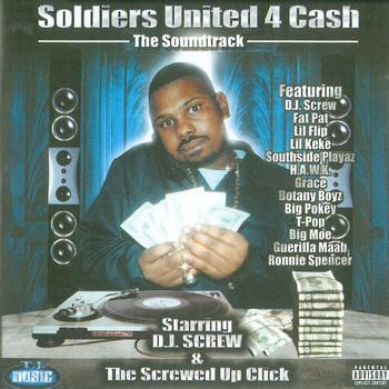 DJ Screw - Soldiers United For Cash