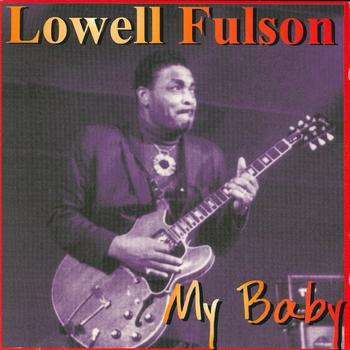 Lowell Fulson - My Baby