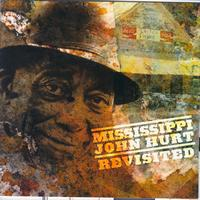 Mississippi John Hurt - Mississippi John Hurt Revisited
