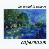 The Tannahill Weavers - Capernaum