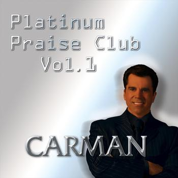 Carman - Platinum Praise Club - Vol. 1