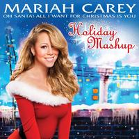 Mariah Carey - Oh Santa! All I Want For Christmas Is You (Holiday Mashup)