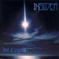 Insider - Land of Crystals