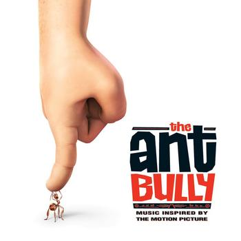 Various Artists - The Ant Bully (Music Inspired by The Motion Picture)