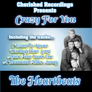The Heartbeats - Crazy For You