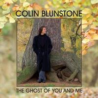 Colin Blunstone - The Ghost Of You And Me Single
