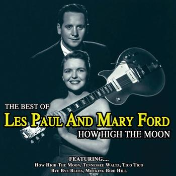 how high the moon best of les pa les paul and mary. Black Bedroom Furniture Sets. Home Design Ideas