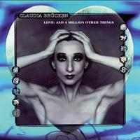 Claudia Brucken - Love: And A Million Other Things