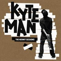 Kyteman - The Hermit Sessions