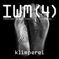 Klimperei - Improvisation With Myself, vol. 4 (Los Paranos)