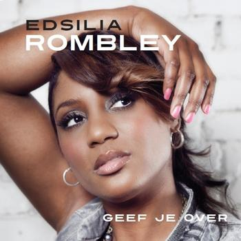 Edsilia Rombley - Geef Je Over