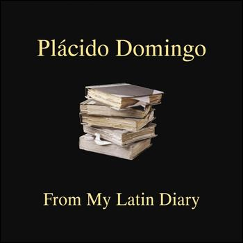 Plácido Domingo - From My Latin Diary