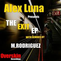 Alex Luna - The Exit EP Part 2
