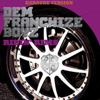 Dem Franchize Boyz - Ridin' Rims