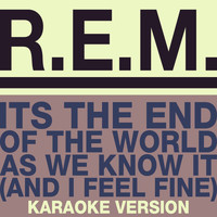 R.E.M. - The End Of The World