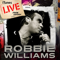 Robbie Williams - Live From London (Explicit)