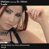 Melissa - Tell Me What You Want (Gharmarak)