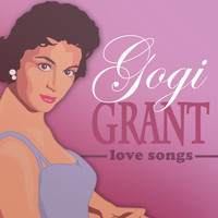 Gogi Grant - Love Songs