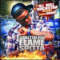 Short Dawg - Southern Flame Spitta 3.5