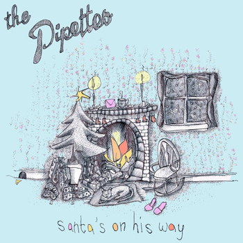 The Pipettes - Santa's On His Way