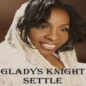 Gladys Knight - Settle