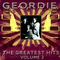 Geordie - Geordie - The Greatest Hits Vol 2