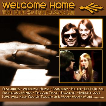 Peters & Lee - Welcome Home - The Hits Of Peters & Lee