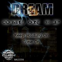 Dream - Come On EP