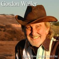 Gordon Waller - Funny How Things Turn Out (Single)