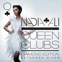 Nadia Ali - Queen of Clubs Trilogy: Diamond Edition (Extended Mixes)
