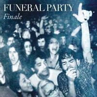 Funeral Party - Finale