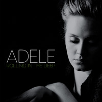 Adele - Rolling in the Deep (Explicit)