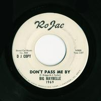 Big Maybelle - Don't Pass Me By