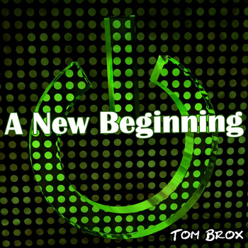 Tom Brox - A New Beginning