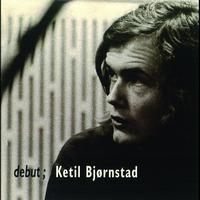 Ketil Bjørnstad - debut;