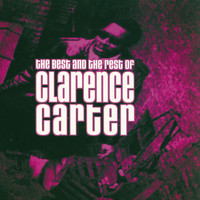 Clarence Carter - The Best and The Rest Of Clarence Carter