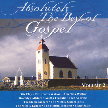 Various Artists - Absolutely The Best Of Gospel Volume 2