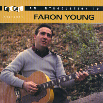 Faron Young - An Introduction To Faron Young
