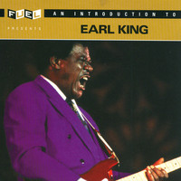 Earl King - An Introduction To Earl King