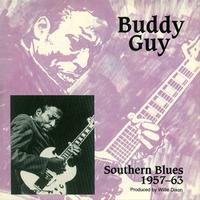 Buddy Guy - Southern Blues 1957-63