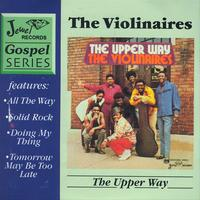 The Violinaires - The Upper Way