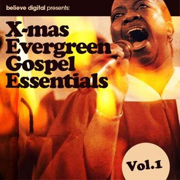 Various Artists - X-mas Evergreen Gospel Essentials, Vol. 1